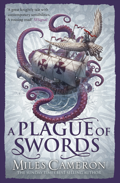 A Plague of Swords by Miles Cameron