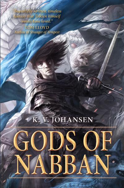 Gods of Nabban by KV Johansen