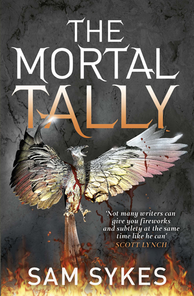 The Mortal Tally by Sam Sykes