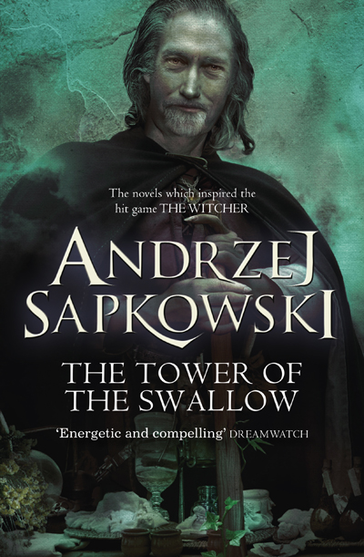 The Tower of the Swallow by Andrezj Sapkowski