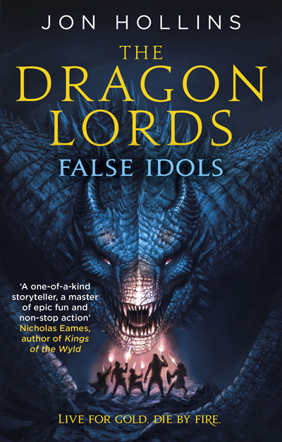 The Dragon Lords False Idols